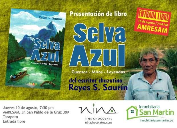 Presentan libro Selva Azul de Reyes Saurín