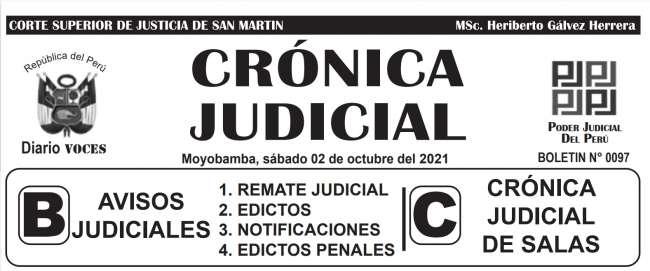 DIARIO VOCES – DIARIO JUDICIAL DEL DISTRITO JUDICIAL DE SAN MARTIN 02-10-21