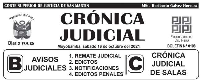 DIARIO VOCES – DIARIO JUDICIAL DEL DISTRITO JUDICIAL DE SAN MARTIN 16-10-21